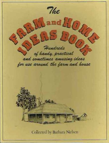 9780207151606: Farm and Home Ideas Book