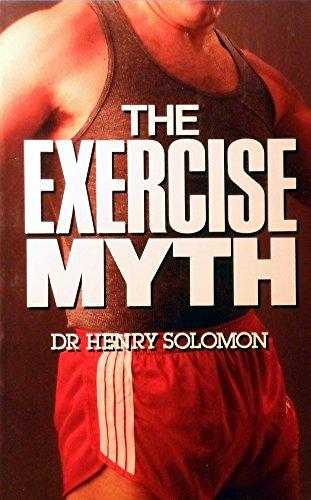 9780207151620: The Exercise Myth
