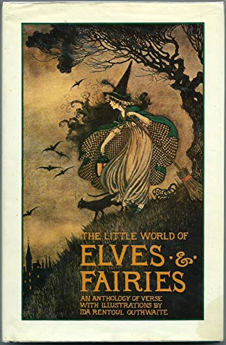 9780207151842: The Little World of Elves and Fairies : An Anthology of Verse