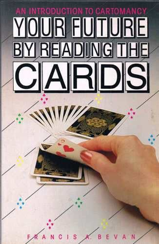 9780207153211: Your Future by Reading the Cards: Introduction to Cartomancy