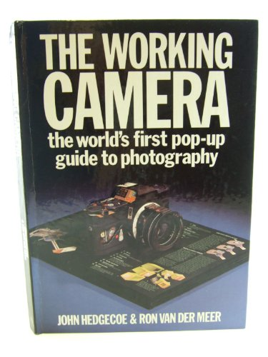 9780207153402: The Working Camera: The World's First Pop-up Guide to Photography