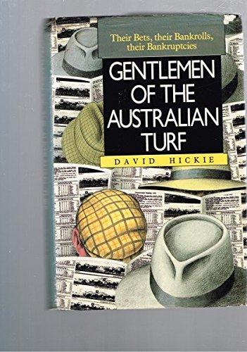 Gentlemen Of The Australian Turf Their Bets,Their: Hickie, David