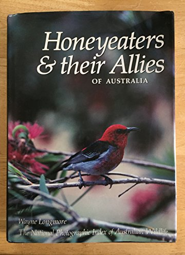 9780207154447: Honeyeaters and Their Allies of Australia (Angus & Robertson Books)