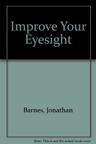 9780207155161: Improve Your Eyesight