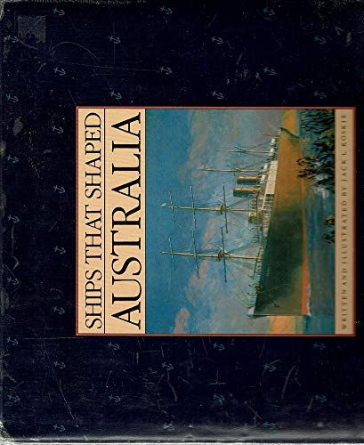 9780207155604: Ships That Shaped Australia