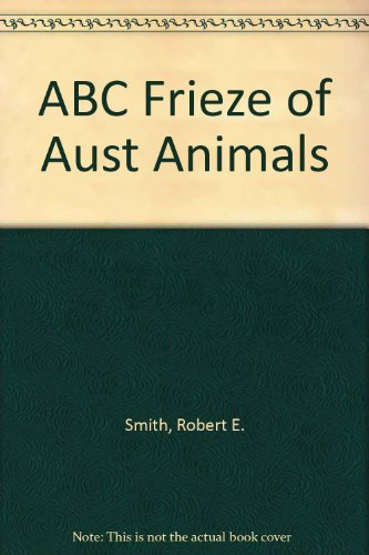 9780207155864: ABC Frieze of Aust Animals