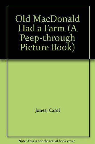 9780207156236: Old MacDonald Had a Farm (A Peep-through Picture Book)