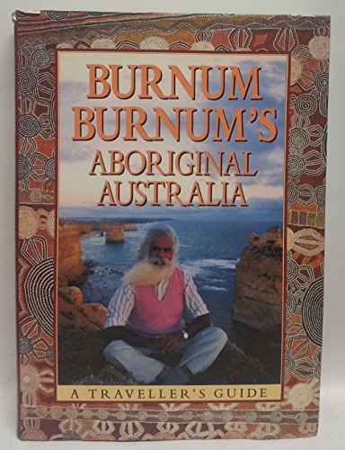 9780207156304: Aboriginal Australia: A Traveller's Guide