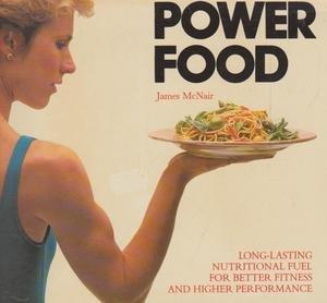 Power Food: McNair, James K.