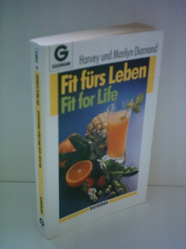 9780207157783: Fit for Life - the Natural Body Cycle, Permanent Weight-loss Plan That Proves It's Not What You Eat, But When and How!