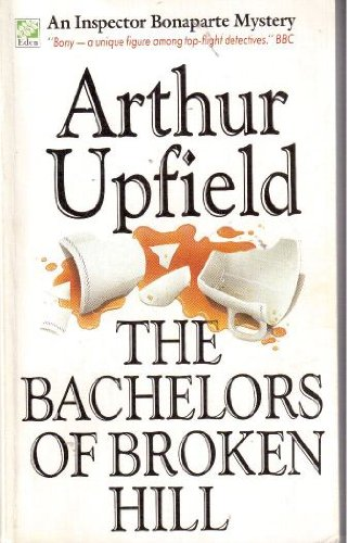 9780207157912: The Bachelors of Broken Hill