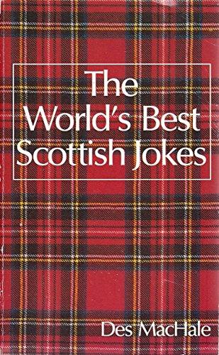 9780207158056: The World's Best Scottish Jokes