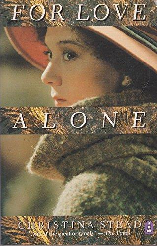 For Love Alone: Stead, Christina