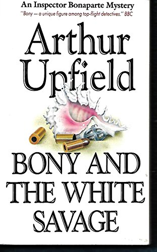 9780207158483: Bony and the White Savage (Eden Paperbacks)