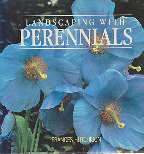 Landscaping with Perennials.