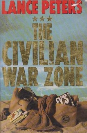9780207160509: The Civilian War Zone