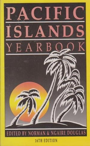 Pacific Islands Yearbook: Norman & Ngaire
