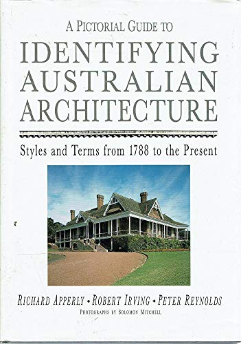 9780207162015: Pictorial Guide to Identifying Australian Architecture: Styles and Terms from 1788 to the Present