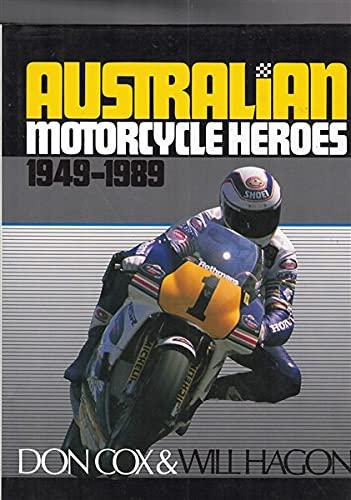 9780207162077: Australian Motorcycle Heroes 1949-89