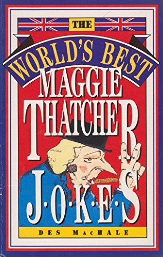 9780207162244: World's Best Maggie Thatcher Jokes (World's best jokes)