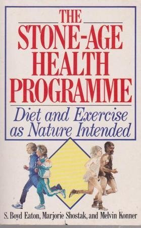 9780207162640: Stone Age Health Programme: Diet and Exercise as Nature Intended