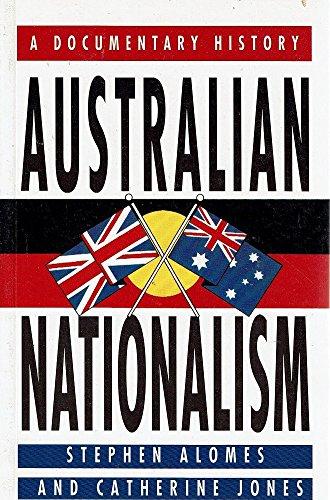 9780207163647: Australian Nationalism: A Documentary History
