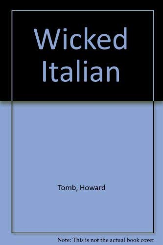 Wicked Italian (0207166668) by HOWARD TOMB