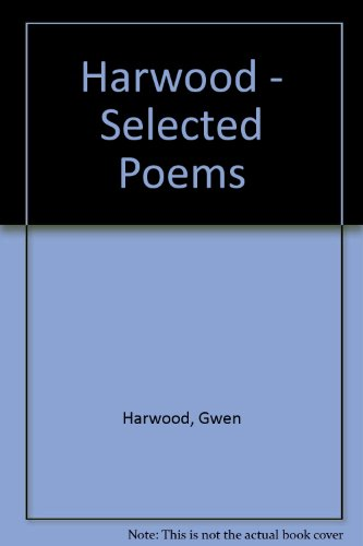 9780207166822: Harwood - Selected Poems (A & R modern poets)
