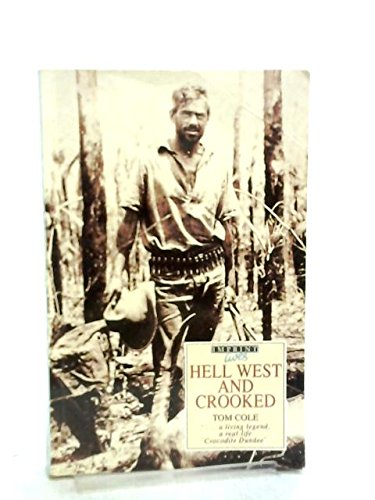9780207166921: Hell West and Crooked (Imprint)