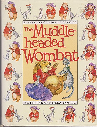 9780207167416: The Adventures of the Muddle-Headed Wombat (Deluxe Hardcover Edition)