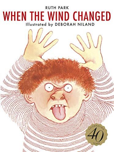 9780207167614: When the Wind Changed (Australian Children's Classics)