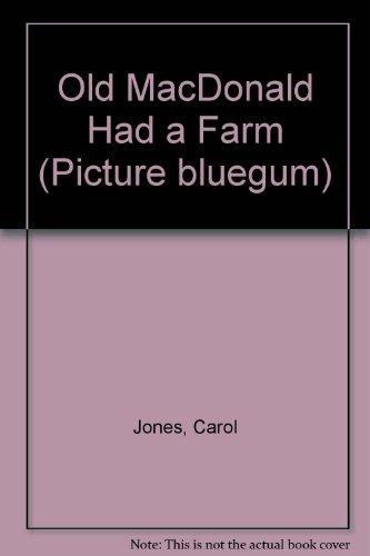 9780207167768: Old MacDonald Had a Farm (Picture Bluegum)