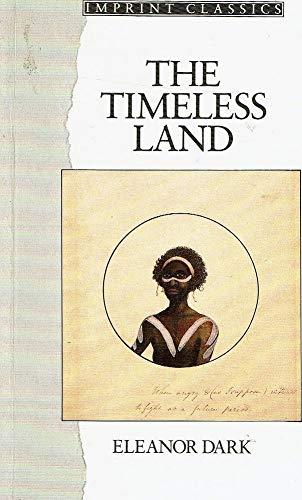 9780207168024: Timeless Land (Imprint Classics)