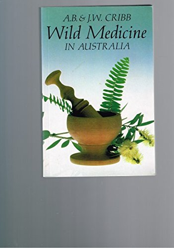 9780207168154: Wild Medicine in Australia
