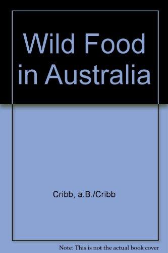 9780207168161: Wild Food in Australia
