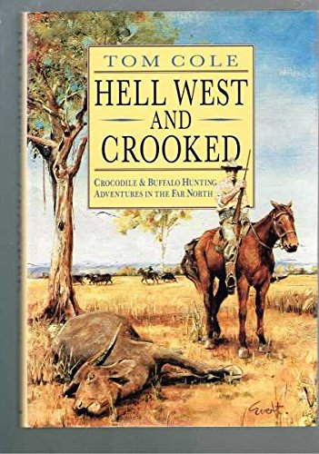Hell West and Crooked (Illust): Cole, Tom