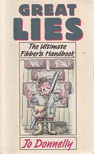 9780207168772: Great Lies: The Ultimate Fibber's Handbook
