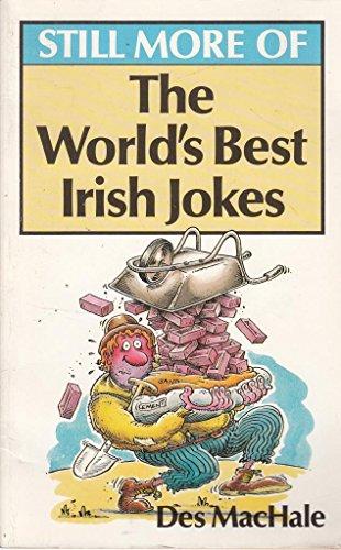 Still More of the World's Best Irish Jokes (World's best jokes) (0207168806) by MacHale, Des
