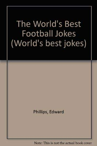 9780207169571: The World's Best Football Jokes (World's best jokes)