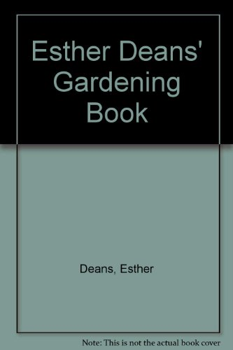 9780207169601: Esther Deans' Gardening Book