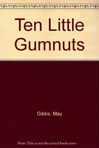 9780207170126: Ten Little Gumnuts