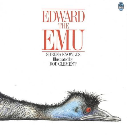 9780207170515: Edward the Emu (Australian Children's Classics)