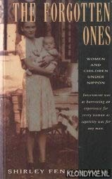 9780207170775: The Forgotten Ones: Women and Children Under Nippon