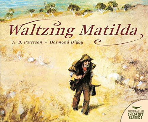9780207170980: Waltzing Matilda (Australian Children's Classics)