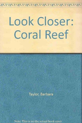 9780207172625: Look Closer: Coral Reef