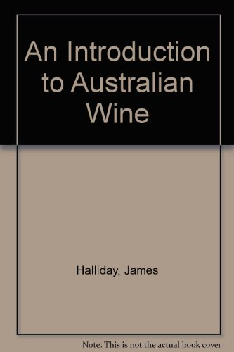 9780207174377: An Introduction to Australian Wine