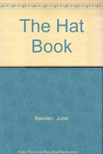 9780207174759: The Hat Book