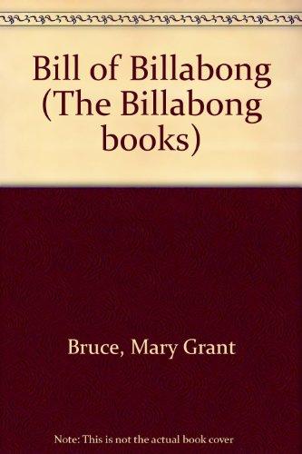 9780207175183: Bill of Billabong (The Billabong books)