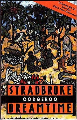 9780207176166: Stradbroke Dreamtime (Imprint Lives)