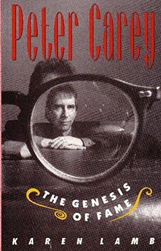 Peter Carey: Genesis of Fame: The Genesis: Lamb, Karen